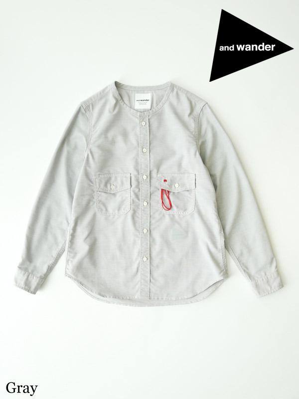 and wander ,アンドワンダー ,W's dry ox collarless shirt #Gray ,ドライオックス ノーカラーシャツ ウィメンズ