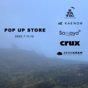 POP UP STORE開催のお知らせ【STATIC / KAENON / Samaya / CRUX / ZEROGRAM】